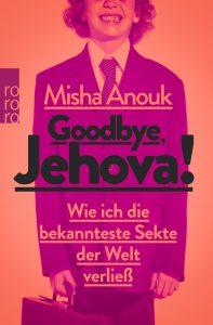 Goodbye Jehovah!